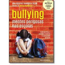 Bullying mentes perigosas na escola