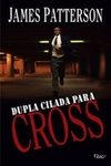 Dupla cilada para Cross (Alex Cross #13)