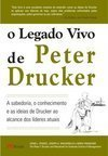 O Legado Vivo De Peter Drucker