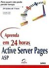 Aprenda em 24 Horas Active Server Pages ASP