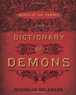 DICTIONARY OF DEMONS : NAMES OF THE DAMNED