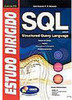 Estudo Dirigido de SQL: Structured Query Language