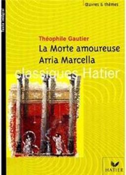La Morte Amoureuse Arria Marcella