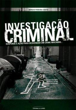 Resultado de imagem para INVESTIGAÇAO CRIMINAL-SERGIO PEREIRA COUTO