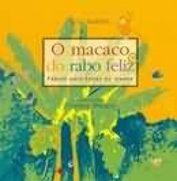 O Macaco do Rabo Feliz