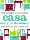 CASA DESIGN E DECORACAO