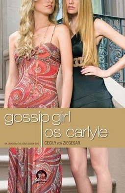 GOSSIP GIRL - OS CARLYLE