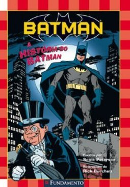 A HISTORIA DO BATMAN