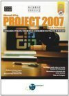 Microsoft Office: Project 2007