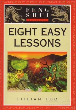 FENG SHUI EIGHT EASY LESSONS