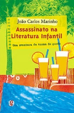 Assassinato na Literatura Infantil: uma Aventura da Turma do Gordo