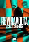 Reviravolta - Michael Connelly