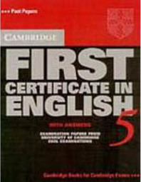 Cambridge First Certificate in English 5: With Answers - IMPORTADO