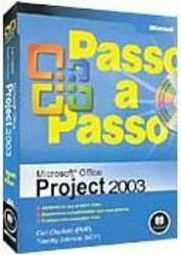 Microsoft Office Project 2003 Passo a Passo