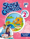 Story central 2: student book with ebook pack