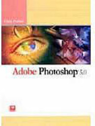 Adobe Photoshop 5.0: Guia Prático