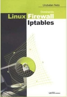 Dominando Linux Firewall Iptables
