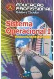 Sistema Operacional I: Windows 95 / 98 / 98 Se/ Nt/ 2000