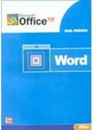 Microsoft Office XP: Guia Prático Word