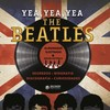Yea, yea, yea - The Beatles: Segredos, biografia, discografia, curiosidades
