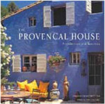 The Provençal House: Architecture and Interiors - Importado