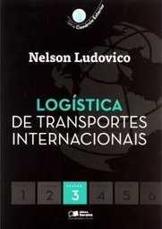 LOGISTICA DE TRANSPORTES INTERNACIONAIS VOL 3