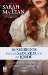 10 Segredos Para Ser Seduzida Por Um Lorde (Love by Numbers #2)