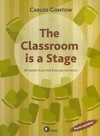 The Classroom Is a Stage