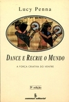 Dance e Recrie o Mundo