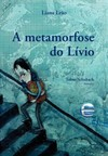A metamorfose do Lívio