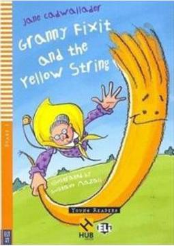 GRANNY FIXIT AND THE YELLOW STRING (STAGE 1)