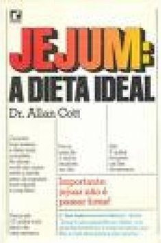 Jejum, a Dieta Ideal