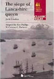 The Siege of Lancashire Queen
