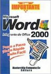 O Mais Importante do Microsoft Word 2000 - IMPORTADO
