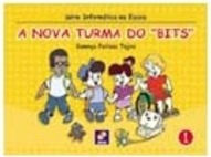 "Nova Turma do ""Bits"", A - vol. 1"