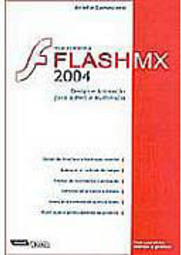 Flash MX 2004: Design e Animação para Web e Multimídia