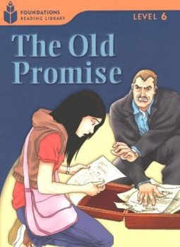Promise Old, The - LEVEL 6