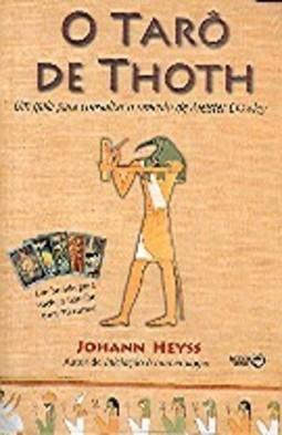 O Tarô de Thoth - johann heyss
