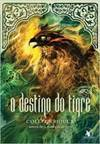 O Destino Do Tigre - Volume 4 - Colleen Houck