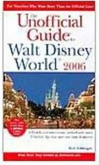 The Unofficial Guide to Walt Disney World 2006 - Importado