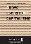 O Novo Espirito Do Capitalismo