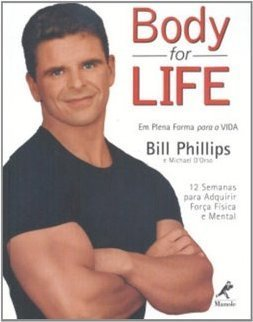 Body for Life: em Plena Forma para a Vida