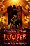 A Verdadeira História de Lúcifer