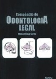 Compêndio de Odontologia Legal