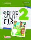 Selfie club 2: student's book and wokbook