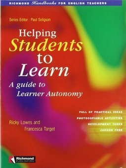 Helping Students to Learn: a Guide to Learner Autonomy: Handbooks... -