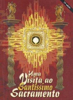 livro uma visita ao santissimo sacramento