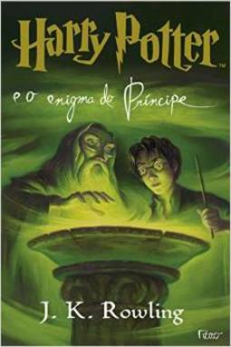 Harry Potter e o Enigma do Príncipe - vol. 6