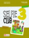 Selfie club 3: student's book and wokbook