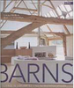 Barns: Living in Converted and Reinvented Spaces - Importado